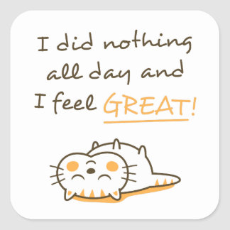 Cute Lazy Kitty Cat Do Nothing All Day Square Sticker