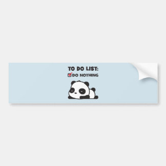 Cute Lazy Panda - To Do List - NOTHING - Funny Bumper Sticker
