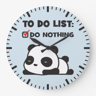 Cute Lazy Panda - To Do List - NOTHING - Funny Large Clock
