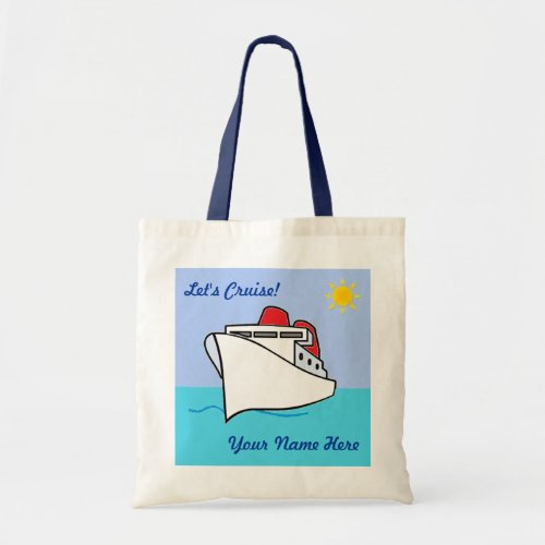 Cute Lets Cruise Personalized with Name Tote Bag
