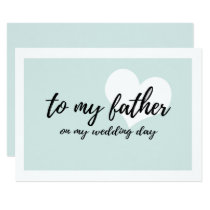"Cute light blue ""to my father on my wedding day"" card"