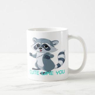 "cute like you ""racoon"" mugs"