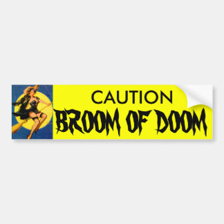 Cute_lit_witch_on_broom, CAUTION, BROOM OF DOOM Bumper Sticker