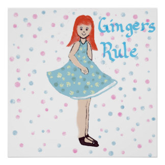 """Cute Little Girl """"Gingers Rule"""" Poster"""
