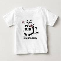 Cute Little Panda Cub Loves Mommy For Babies Baby T-Shirt