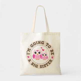 Cute little pink owl Im going to be a big sister Budget Tote Bag