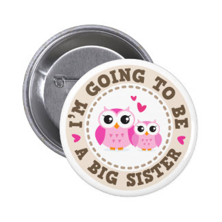 Cute little pink owl Im going to be a big sister Button