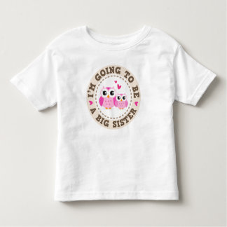 Cute little pink owl Im going to be a big sister Tshirts