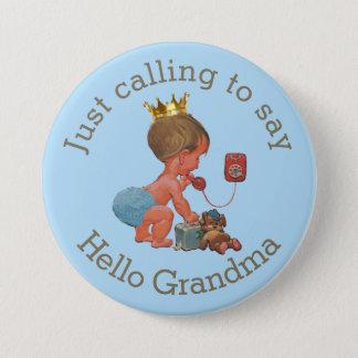 Cute Little Prince Calling to Say Hello Grandma Button