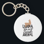 "Cute Llama is My Spirit Animal Funny Keychain<br><div class=""desc"">This funny llama tshirt is perfect for people who love animals, visiting the zoo, llamas and alpacas. This cool wooly animal printed tshirt is a unique novelty gift. Great for farmers, animal lovers and people who go to the zoo. Wear this at the zoo feeding the llamas and other farm...</div>"