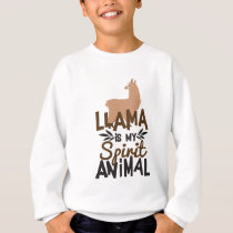 Cute Llama Is My Spirit Animal Print Sweatshirt