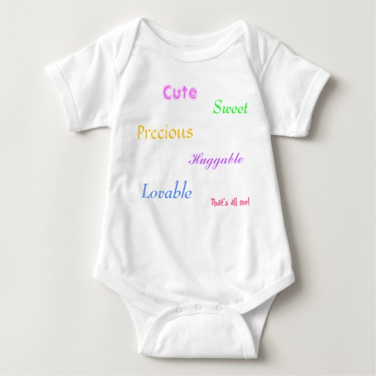 Cute, Lovable, Sweet, Huggable, Precious, That'... Baby Bodysuit