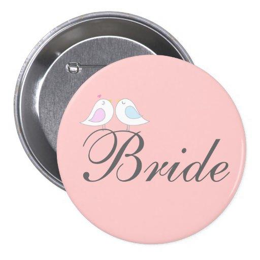 Cute love birds BRIDE Pinback Buttons