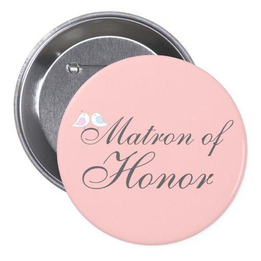 Cute love birds Matron of Honor Button