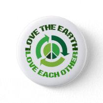 Cute Love The Earth Environmental Activist Button