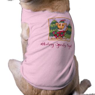 Cute Making Spirits Bright Holiday Pet Outfit Dog T-Shirt