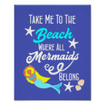 Cute Mermaid  Beach Themed Slogan Graphic Poster