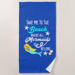 funny beach towels. Cute Mermaid Take Me To The Beach Fun Towel Funny Towels B