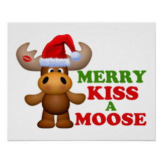 Cute Merry Kiss A Moose Christmas Poster