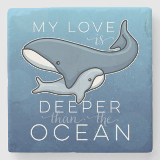 Cute Mom and Baby Whale, Love is Deeper than Ocean Stone Coaster