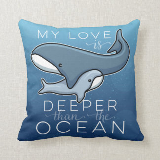 Cute Mom and Baby Whale, Love is Deeper than Ocean Throw Pillow