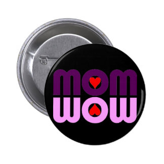 Cute Mom reflection with hearts Pinback Button