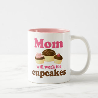 Cute Mom Will Work For Cupcakes Two-Tone Coffee Mug