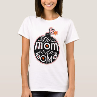 Cute Mother's Day Mom da Bomb Modern Typography T-Shirt