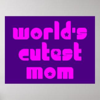 Cute Mothers Moms World s Cutest Mom Print