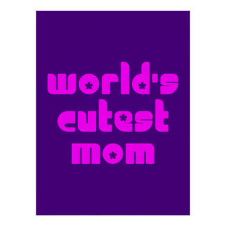 Cute Mothers Moms World s Cutest Mom Posters