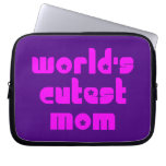Cute Mothers & Moms : World's Cutest Mom Laptop Computer Sleeves