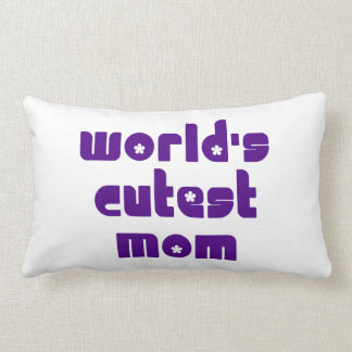 Cute Mothers & Moms : World's Cutest Mom Throw Pillows