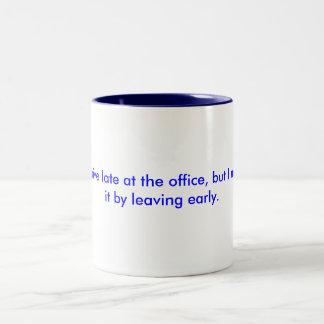 Cute Mug With Funny Work Saying