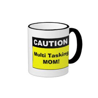 Cute Multi Tasking Mom Caution Ringer Mug