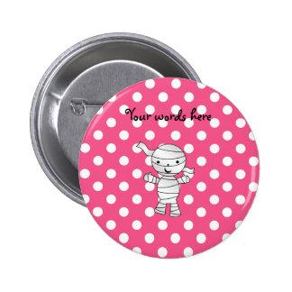 Cute mummy pink polka dots pin