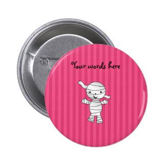Cute mummy pink stripes pin