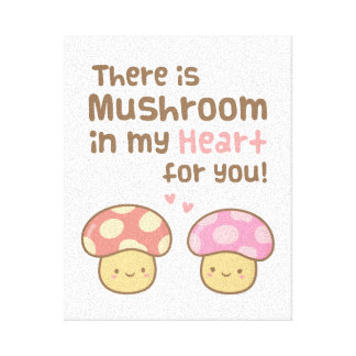 Cute Mushroom in my Heart For You Sweet Love Canvas Print