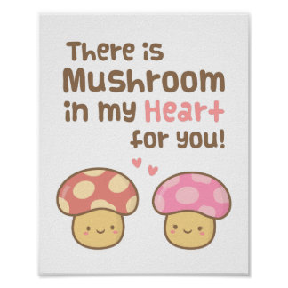 Cute Mushroom in my Heart For You Sweet Love Poster