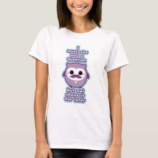 Cute Mustache Owl T-Shirt