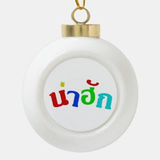 Cute ♦ Nahak In Thai Isan Dialect ♦ Ceramic Ball Christmas Ornament
