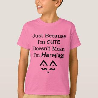 Cute Not Harmless T-Shirt