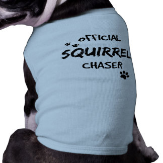 Cute Official Squirrel Chaser Shirt
