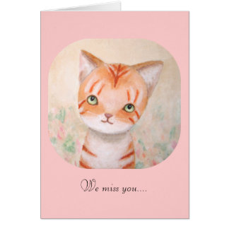 Cute Orange Tabby Cat Kitten We Miss You Get Well Stationery Note Card