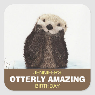 Cute Otter Wildlife Image Otterly Amazing Birthday Square Sticker