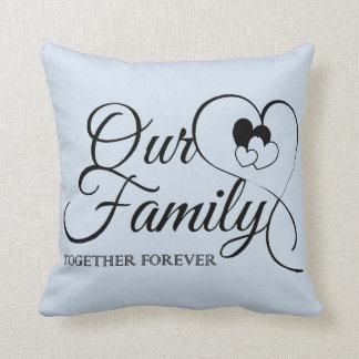 Cute Our family design Throw Pillow