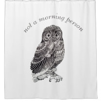 "Cute Owl Humor ""Not a Morning Person"" Designer Shower Curtain"