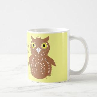 Cute Owl mugs, add name, or delete text Coffee Mug