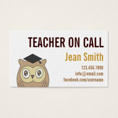 Cute Owl Teacher On Call Business Card at Zazzle