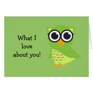"Cute Owl ""what I love about you"" notecard Card"