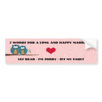 Cute Owls 7 Words For A Long and Happy Marriage Bumper Sticker